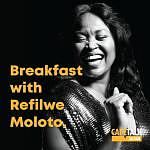 Podcast: Breakfast with Refilwe Moloto